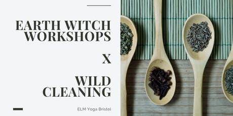 Wild Cleaning X Earth Witch Workshops tickets