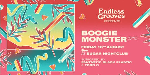 Endless Grooves ≋ Boogie Monster
