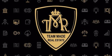 Team Made Real Estate - Networking Event Series - Tue, Jul 23rd, 2019 tickets