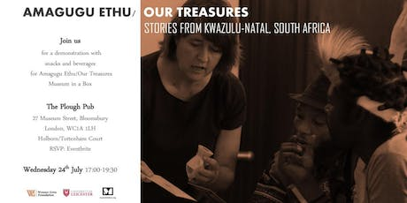 Amagugu Ethu /Our Treasures Museum in a Box tickets