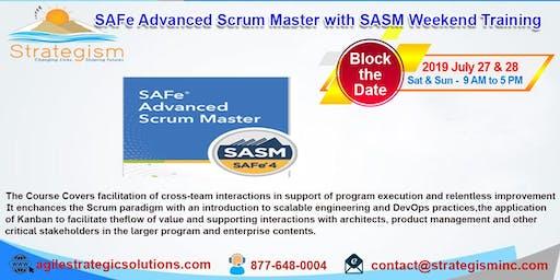 SAFe® 4.0 Advanced Scrum Master & SASM Certification weekend Training in Fremont-July 27,28-2019