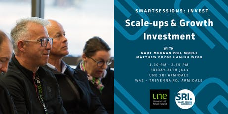 SMARTSessions: Scaleups & Growth Investment – Armidale tickets