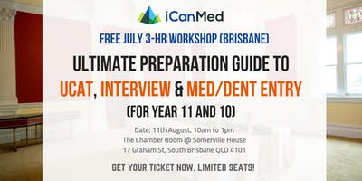 Ultimate Preparation Guide to UCAT, Interview & Med/Dent Entry (for Year 11s and 10s)