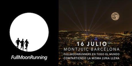 FullMoonRunning Barcelona / Montjuic entradas