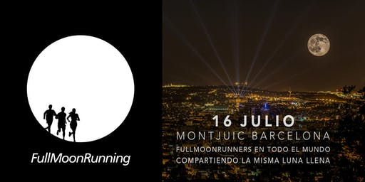 FullMoonRunning Barcelona / Montjuic