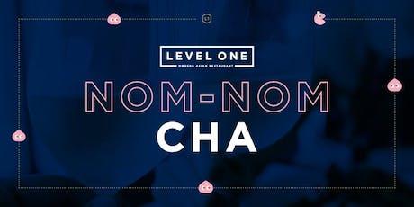 Nom Nom Cha tickets
