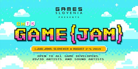 Ljubljana GMTK Game Jam tickets