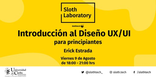 Sloth Laboratory: Introducción al diseño UX/UI - Agosto 2019