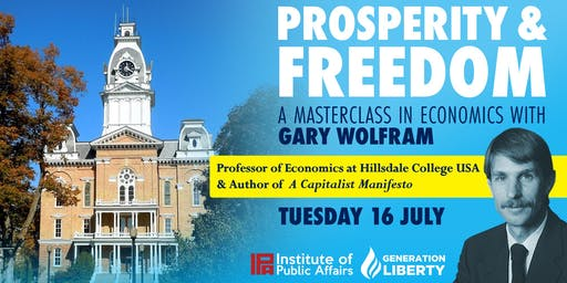 Prosperity and Freedom with Professor Gary Wolfram