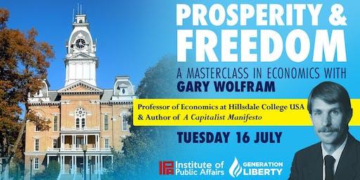 Prosperity and Freedom with Professor Gary Wolfram