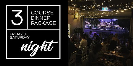 Friday & Saturday night 3 course dinner package