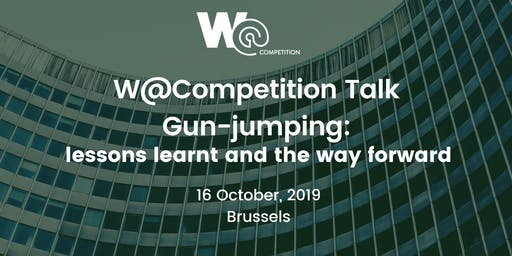"W@Competition Talk ""Gun-jumping: lessons learnt and the way forward"""