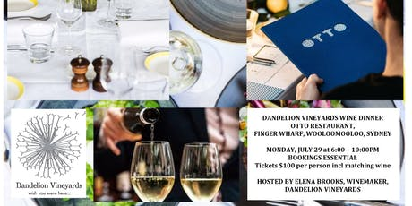 Dandelion Vineyards Wine Dinner at Otto Restaurant Sydney tickets