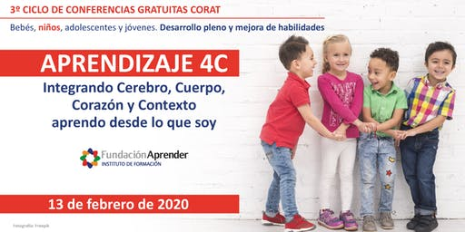 """Conferencia gratuita """"Aprendizaje 4C. Integrando Cerebro, Cuerpo, Corazón y Contexto..."""""""