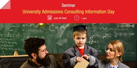 University Admissions Consulting Information Day tickets