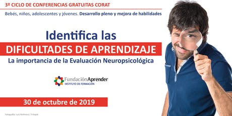 Identifica las dificultades de aprendizaje. La importancia de la Evaluación Neuropsicológica entradas