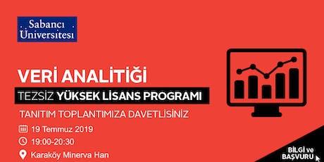 Veri Analitiği Tezsiz Yüksek Lisans Programı Tanıtım Toplantısı - 19 Temmuz 2019 tickets