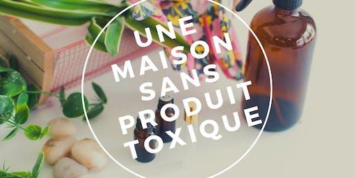 UNE MAISON SANS PRODUIT TOXIQUE