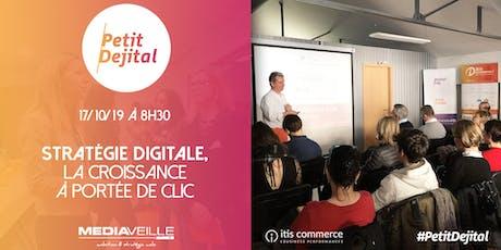 Stratégie Digitale, La Croissance à Portée de Clic | Petit Dejital #17 billets