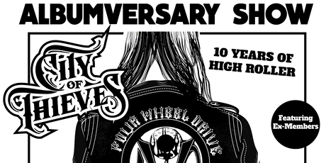 City of Thieves presents 'High Roller 10th Anniversary Spectacular!' tickets