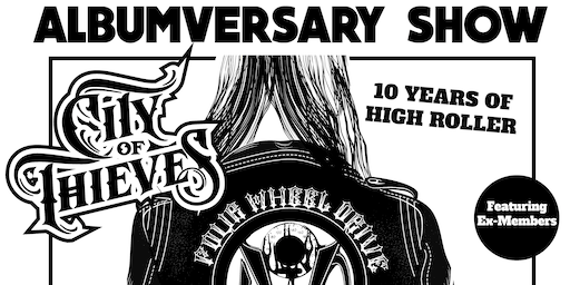 City of Thieves presents 'High Roller 10th Anniversary Spectacular!'