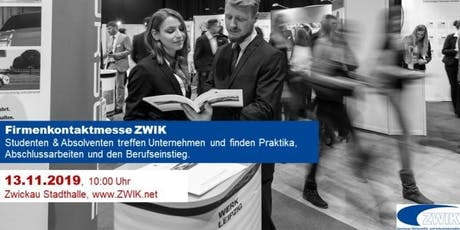 Firmenkontaktmesse ZWIK am 13.11.2019 Tickets