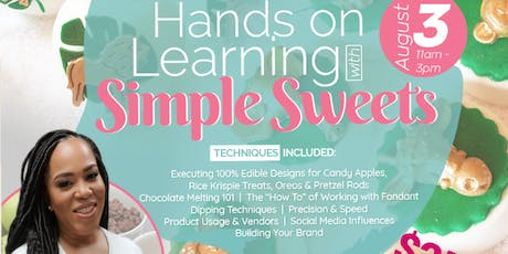 """""""Hands on Learning with Simple Sweets"""" tickets"""
