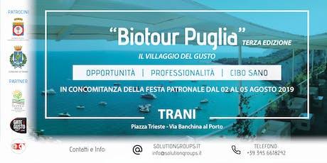 """BioTour Puglia """"Il Villaggio del Gusto"""" biglietti"""