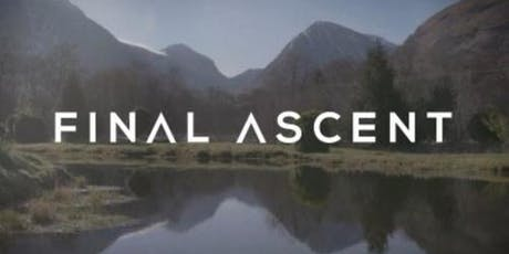 FILM NIGHT: Final Ascent tickets