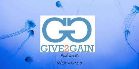 Give2Gain Autumn Workshop tickets