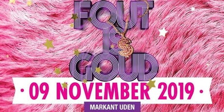 Fout is Goud tickets