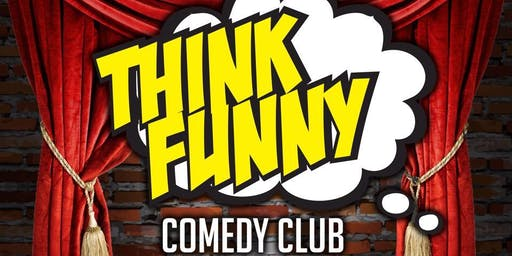 THINK FUNNY GRAND OPENING