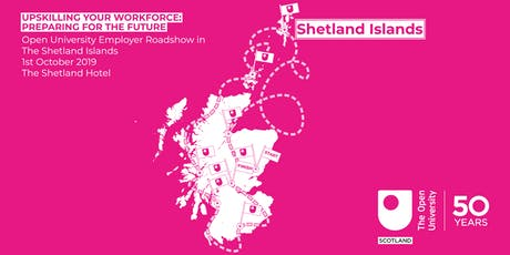 Upskilling Your Workforce: Preparing for the Future- Shetland tickets