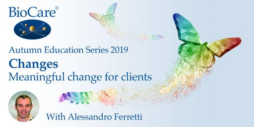 Changes - Meaningful Change for Clients. A Clinical Masterclass with Alex Ferretti