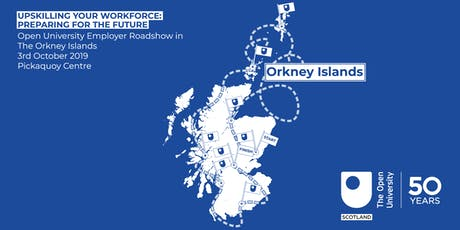 Upskilling Your Workforce: Preparing for the Future - Orkney tickets