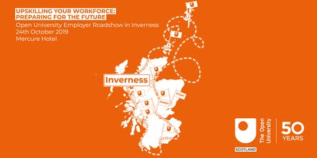 Upskilling Your Workforce: Preparing for the Future - Inverness tickets