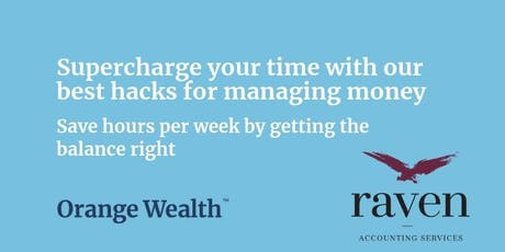 Supercharge your time with our best hacks for managing money  tickets