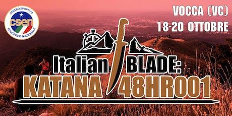 Italian BLADE: KATANA 48HR 001 biglietti