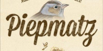 Piepmatz — Little Songbirds