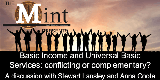 Basic Income and Universal Basic Services: conflicting or complementary?