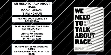 WE NEED TO TALK ABOUT RACE  BOOK LAUNCH (BIRMINGHAM) tickets
