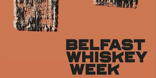 Belfast Whiskey Week