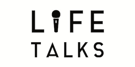 L.I.F.E Talks UK tickets