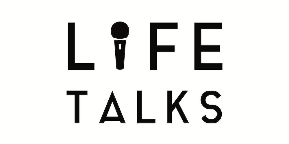 L I F E Talks UK Tickets, Sat, Sep 21, 2019 at 7:00 PM