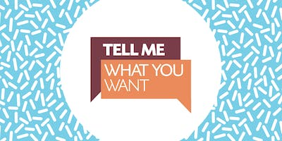 Tell Me What You Want - Phase 3: Action Plan Building-Exploratory Sessions