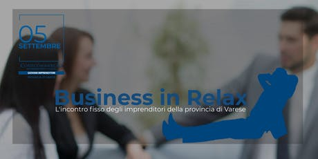 Business in Relax - 5 Settembre tickets
