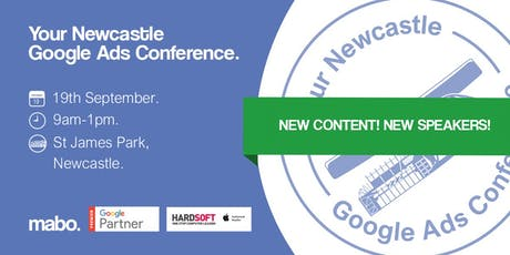 Your Newcastle Google Ads Conference  tickets
