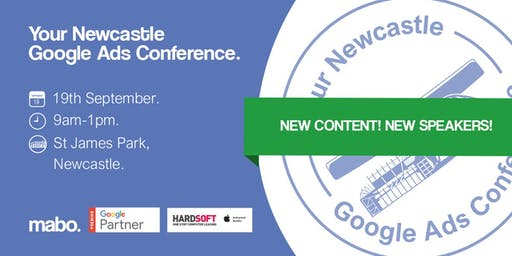 Your Newcastle Google Ads Conference