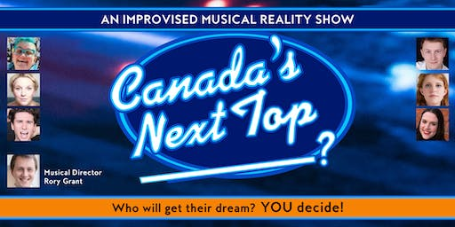 Musical Comedy: Canada's Next Top (Blank)!
