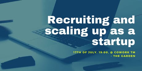 Recruiting and scaling up as a startup tickets